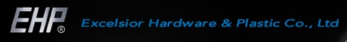 Excelsior Hardware & Plastic Co., Ltd