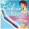 Bikini Touch