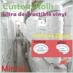 Ultra Destructible Vinyl Label Material