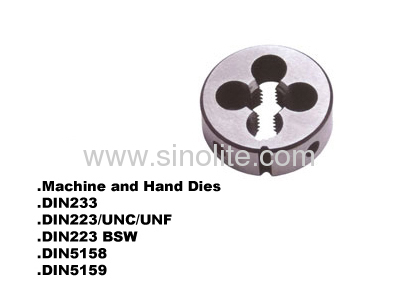 Machine and hand round thread dies DIN223/BSW