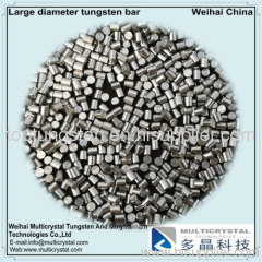 Large diameter tungsten bar for short arc lamp anode, cathode and its support shaft