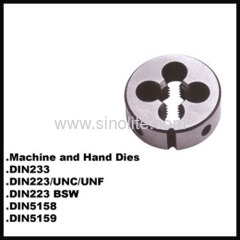 HSS Machine and hand round thread dies DIN223/BSW
