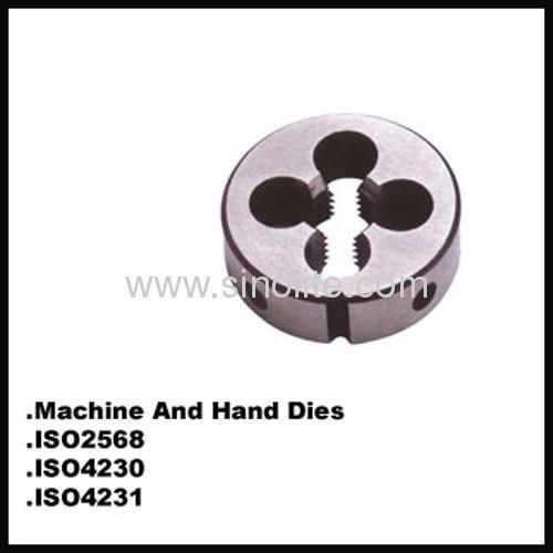 HSS Machine and hand round thread dies ISO4230