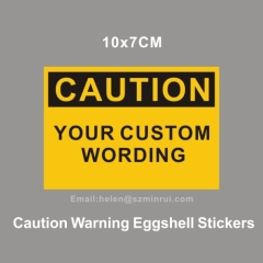 caution warning self adhesive eggshell stickers&labels