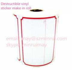 Custom Ultra destructible vinyl paper