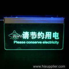 Acrylic LED save electricity warning signs