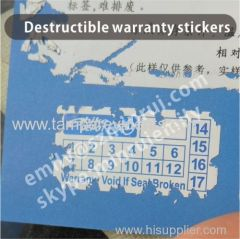 Destructibe Warranty Stickers with dates