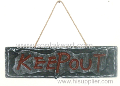 """14""""x4"""" """"KEEP OUT"""" HANGING"""