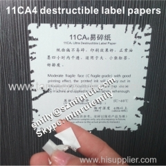 11CA4 Moderate Fragile Brittle Destructible Security Label Papers Destructible adhesive label papers