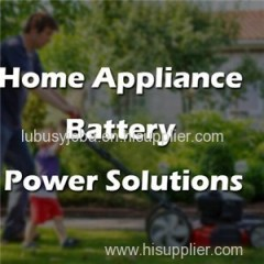 Home Appliance Battery Power Solutions
