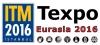 ITM Texpo Eurasia 2016 Istanbul