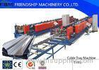 7.5KW Hydraulic Decoiler Roll Forming Machines For 0.7mm - 1.5mm Thickness Cable Tray