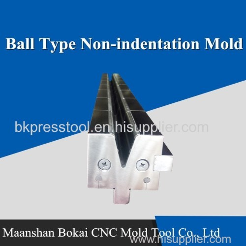 Ball Type Non-indentation Press Brake Mold