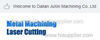 Dalian JuXin machinery processing co. LTD