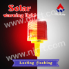 Red inserted and fixed solar warning light